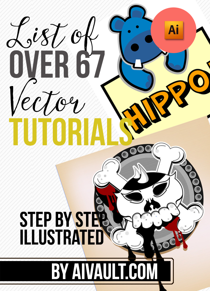 Vector Tutorials Learn Adobe illustrator , tips & Tricks of working with vector